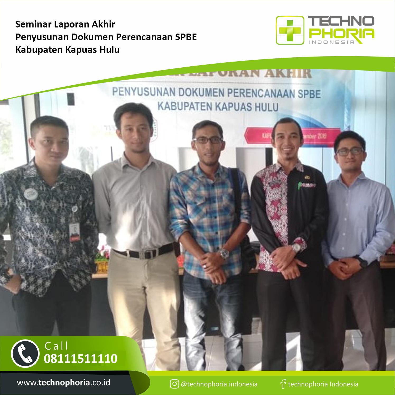 berita dan informasi kegiatan Technophoria Seminar Penyusunan Rencana Induk Sistem Pemerintahan Berbasis Elektronik Kabupaten Kapuas Hulu